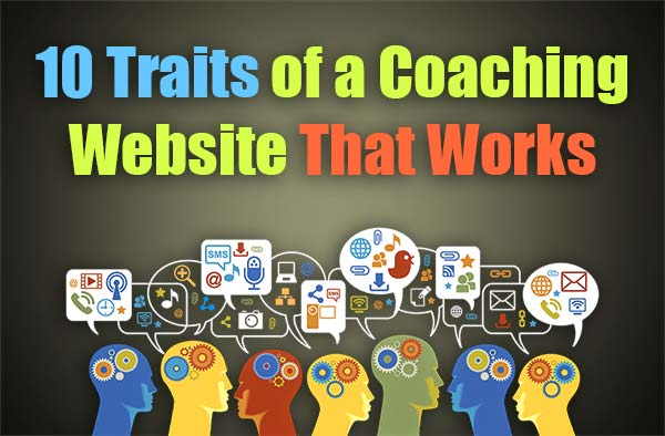 10 Traits of a Coaching Website That Works