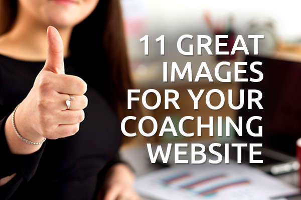 11 Great Images for Your Coaching Website
