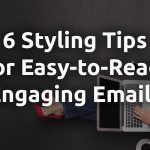 6 tips for easy to read emails