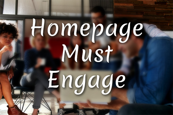 home page must engage