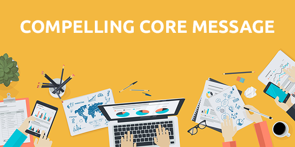 How to Ensure Your Site is Compelling + Watch Two Clients Develop Their Core Message
