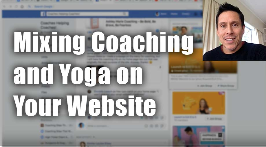 Mixing Coaching and Yoga on Your Website – Tips for Danielle