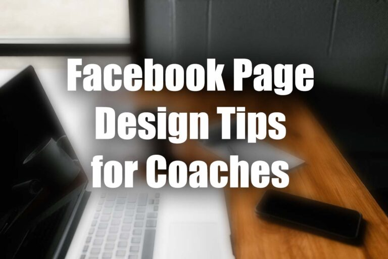 Facebook Page Design Tips for Coaches