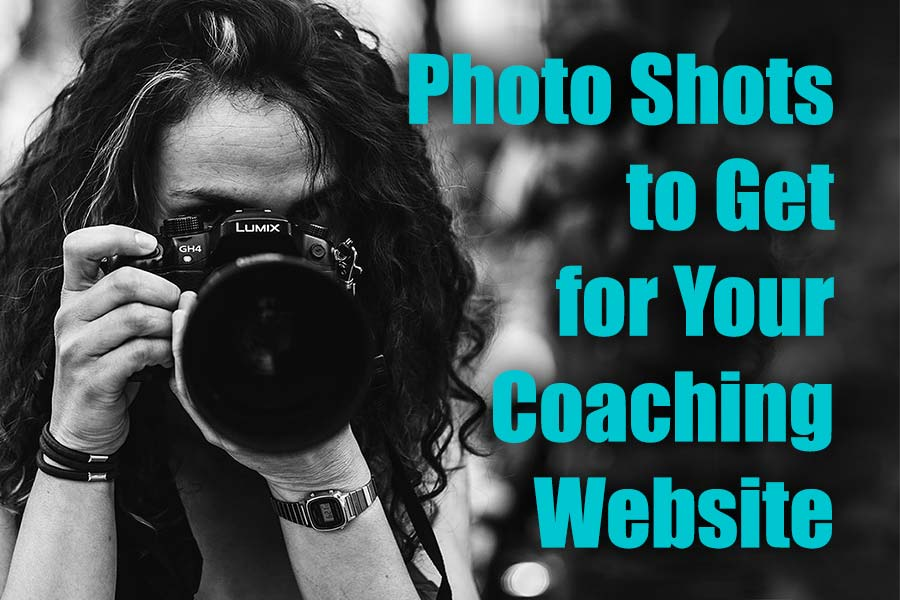 Killer Photo Shots to Get for Your Coaching Website