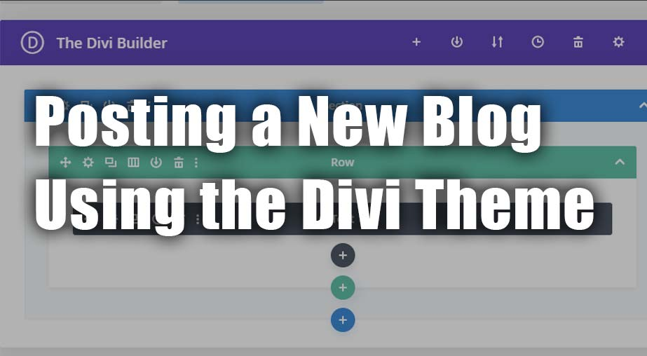Steps to Post a New Blog Using the Divi Theme