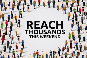 How to Reach Thousands of Potential Clients This Weekend
