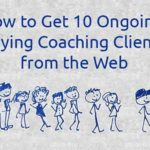 how to get 10 coaching clients