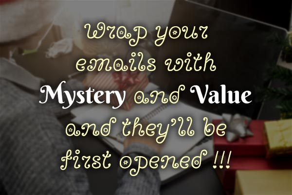 wrap content in mystery and value
